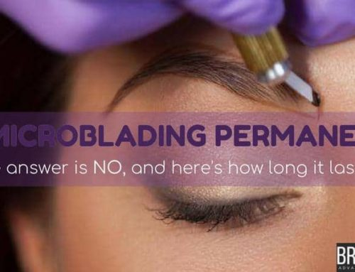 Is Microblading Permanent? Here's Answer How Long It Lasts?