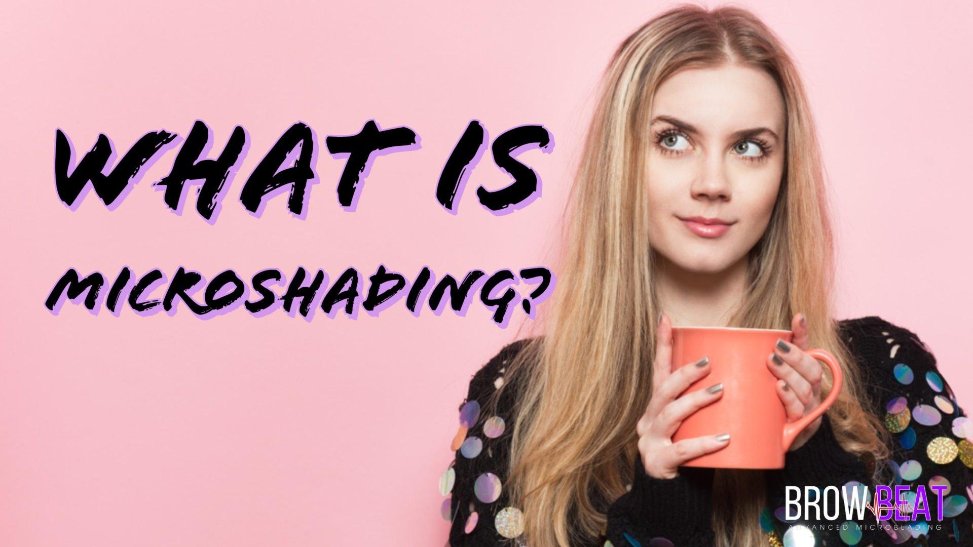 What_is_Microshading